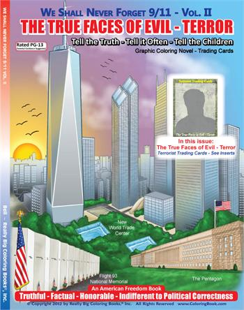 We Shall Never Forget 9/11 - Vol. II: The True Faces of Evil - Terror Graphic Coloring Novel