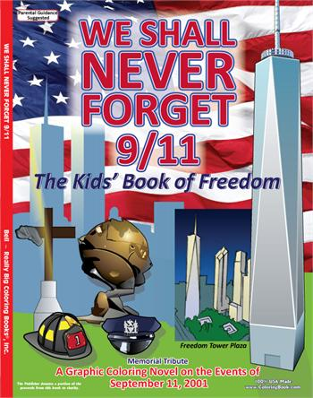 We Shall Never Forget 9/11 - A Graphic Coloring Novel