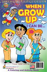 When I Grow Up Coloring Book