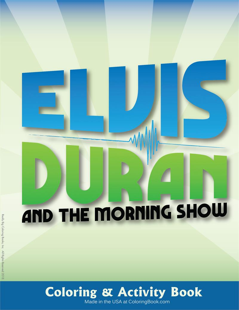 Elvis Duran and the Morning Show Coloring and Activity Book