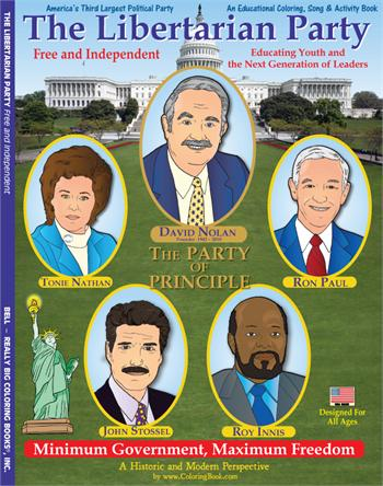 The Libertarian Party - Free and Independent Coloring and Activity Book