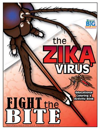 Zika Virus - Fight the Bite Coloring Book