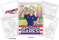 Deputy J.P. Cares Coloring & Activity Book