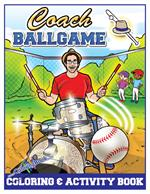 Coach Ballgame Coloring and Activity Book