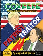 Covfefe - Patriot or Traitor - Comic Coloring & Activity Book with Song
