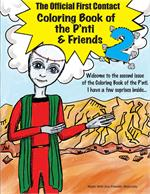 The Official First Contact Coloring Book of the P'nti and Friends 2