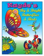 Personalized Big, Bright Butterflies and Birds Coloring Book
