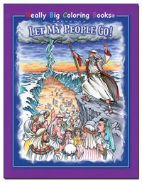 Let My People Go Really Big Coloring Book