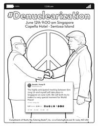Denuclearization - June 12th 9 am Singapore Capella Hotel - Sentosa Island.