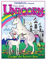 Unicorn Adventures Coloring Book